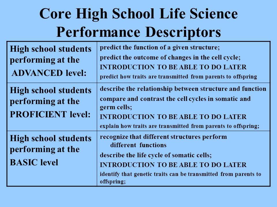 Core High School Life Science Performance Descriptors
