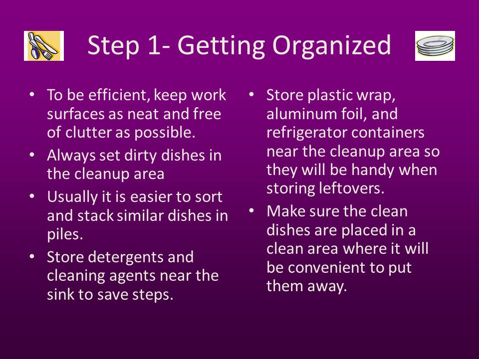 Step 1- Getting Organized