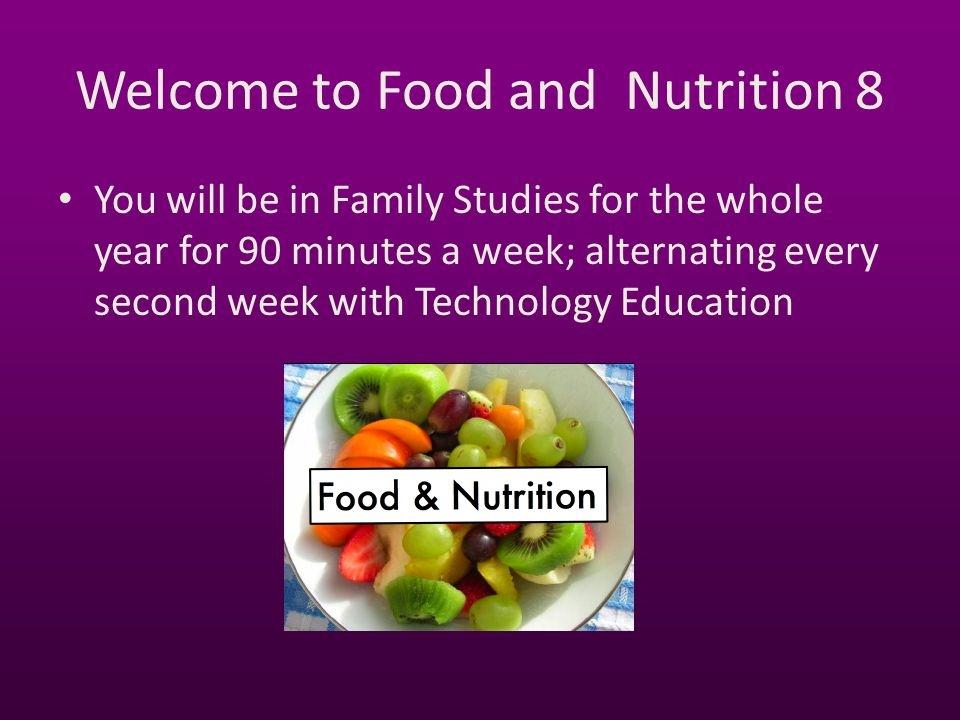 Welcome to Food and Nutrition 8