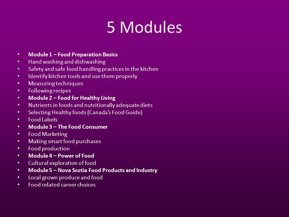 5 Modules Module 1 – Food Preparation Basics