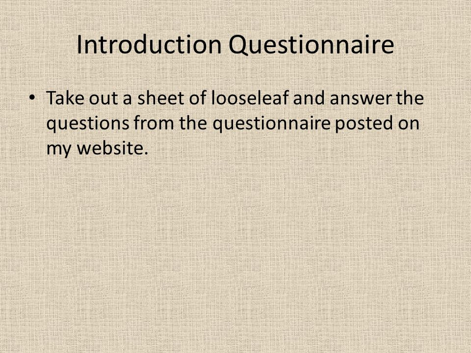 Introduction Questionnaire