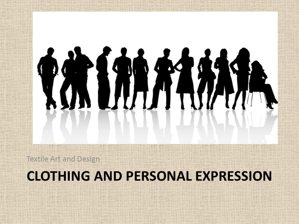 Clothing and Personal expression
