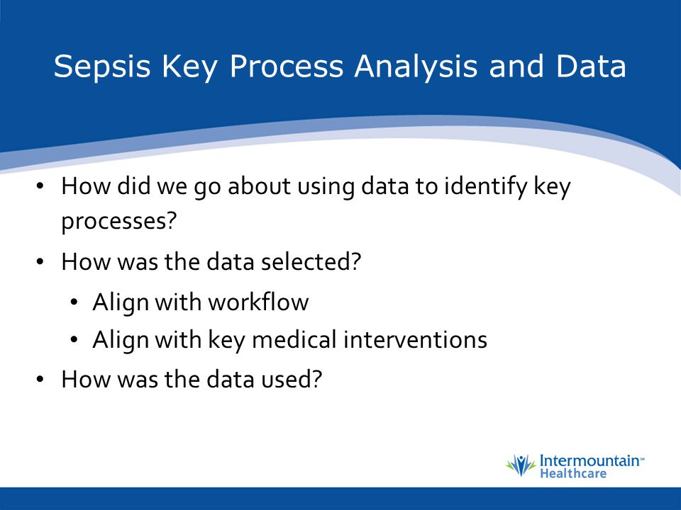 Sepsis Key Process Analysis and Data
