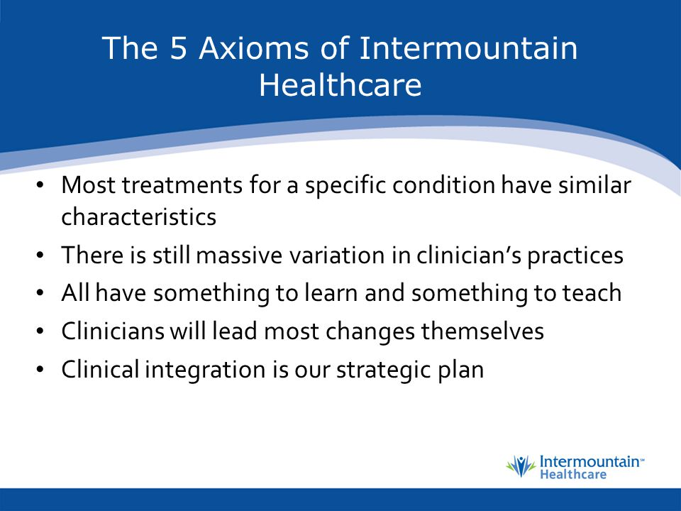 The 5 Axioms of Intermountain Healthcare