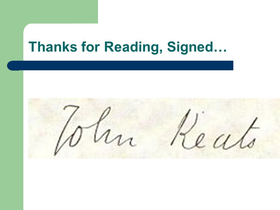 Thanks for Reading, Signed…