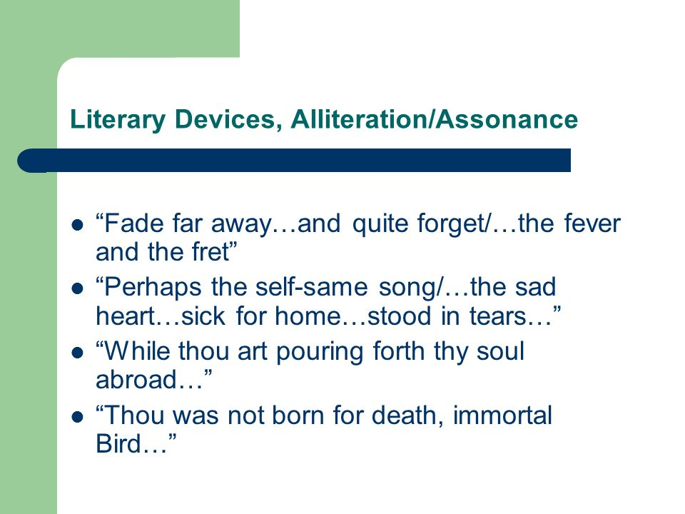 Literary Devices, Alliteration/Assonance