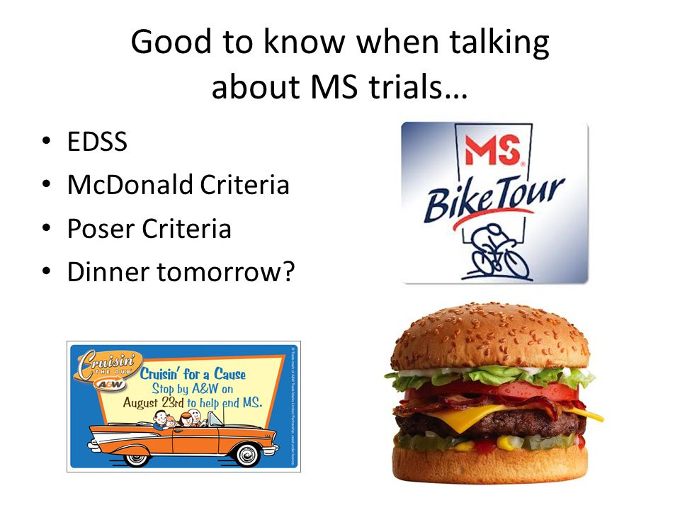 Good to know when talking about MS trials…