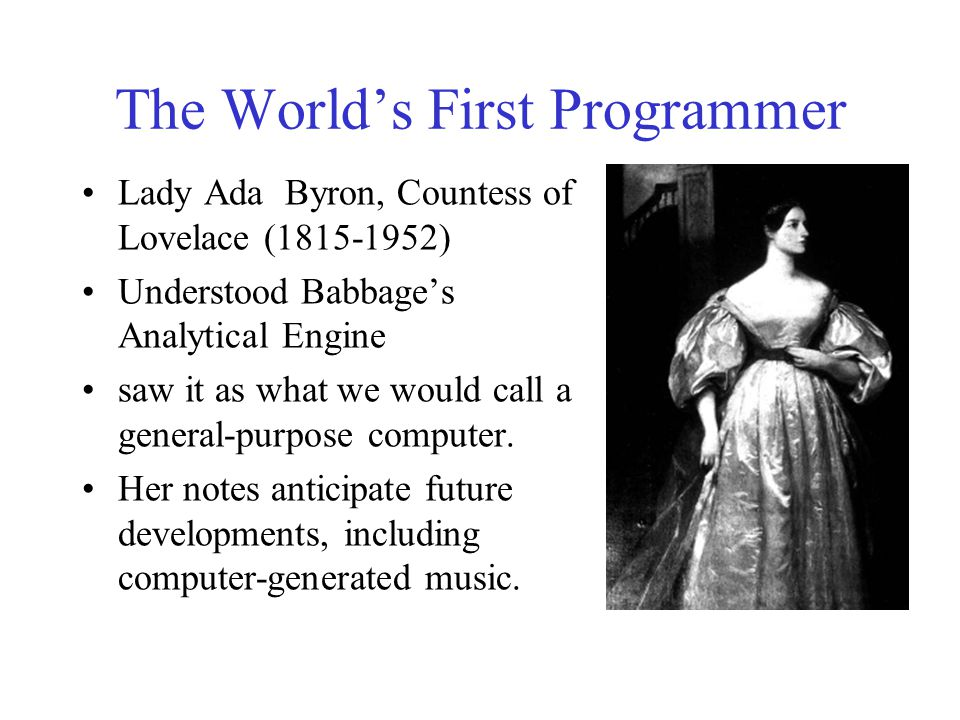 The World's First Programmer