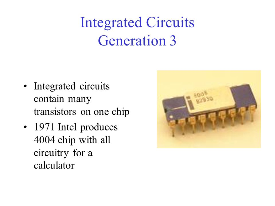 Integrated Circuits Generation 3