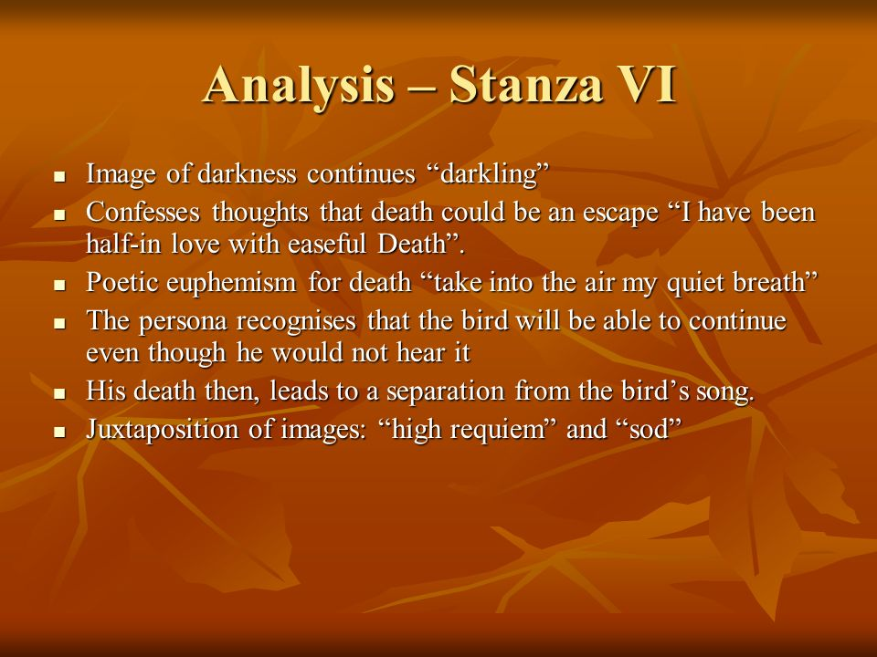 Analysis – Stanza VI Image of darkness continues darkling