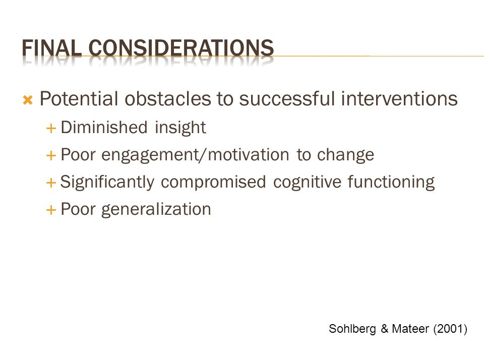 Final Considerations Potential obstacles to successful interventions