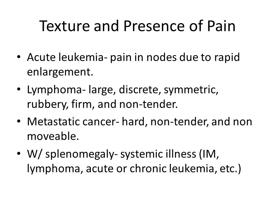 Texture and Presence of Pain