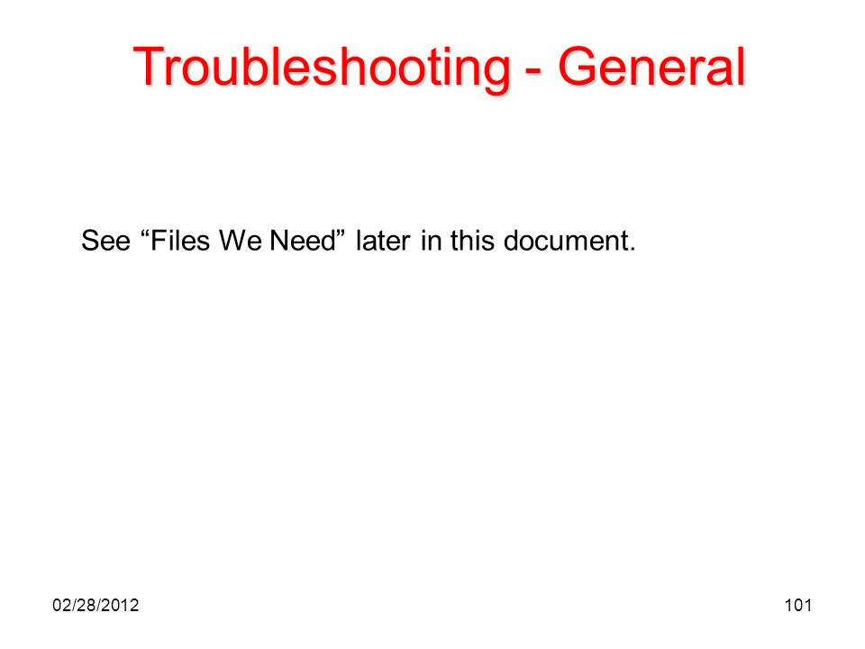Troubleshooting - General