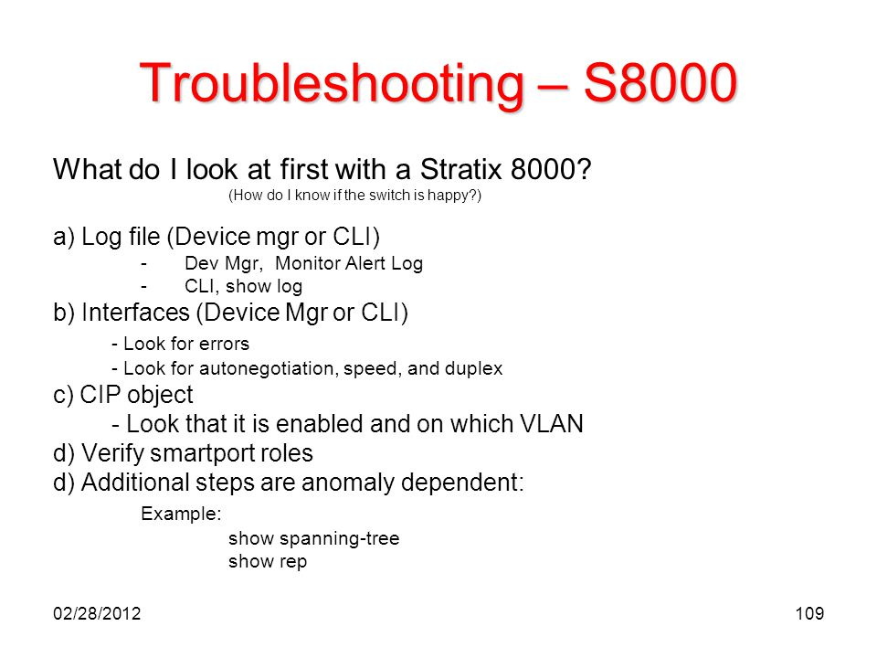 Troubleshooting – S8000 What do I look at first with a Stratix 8000