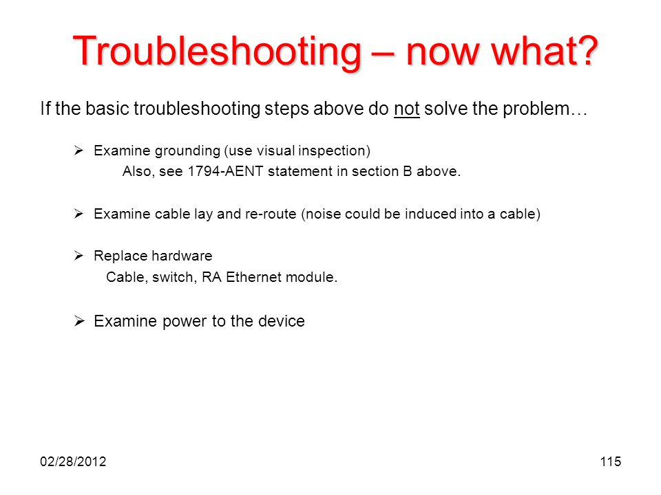 Troubleshooting – now what