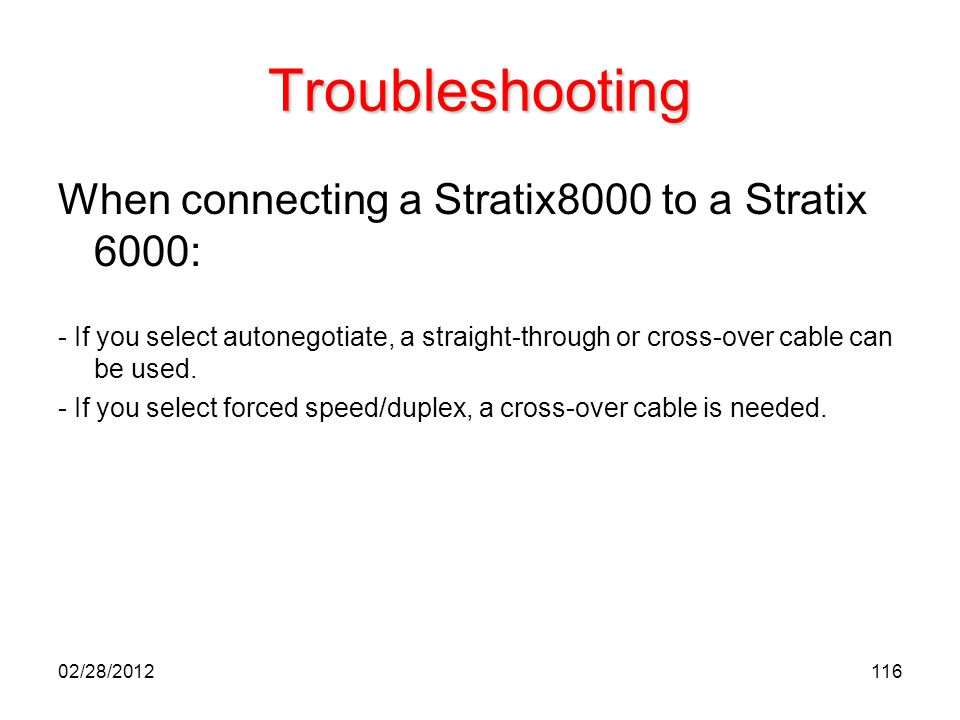 Troubleshooting When connecting a Stratix8000 to a Stratix 6000: