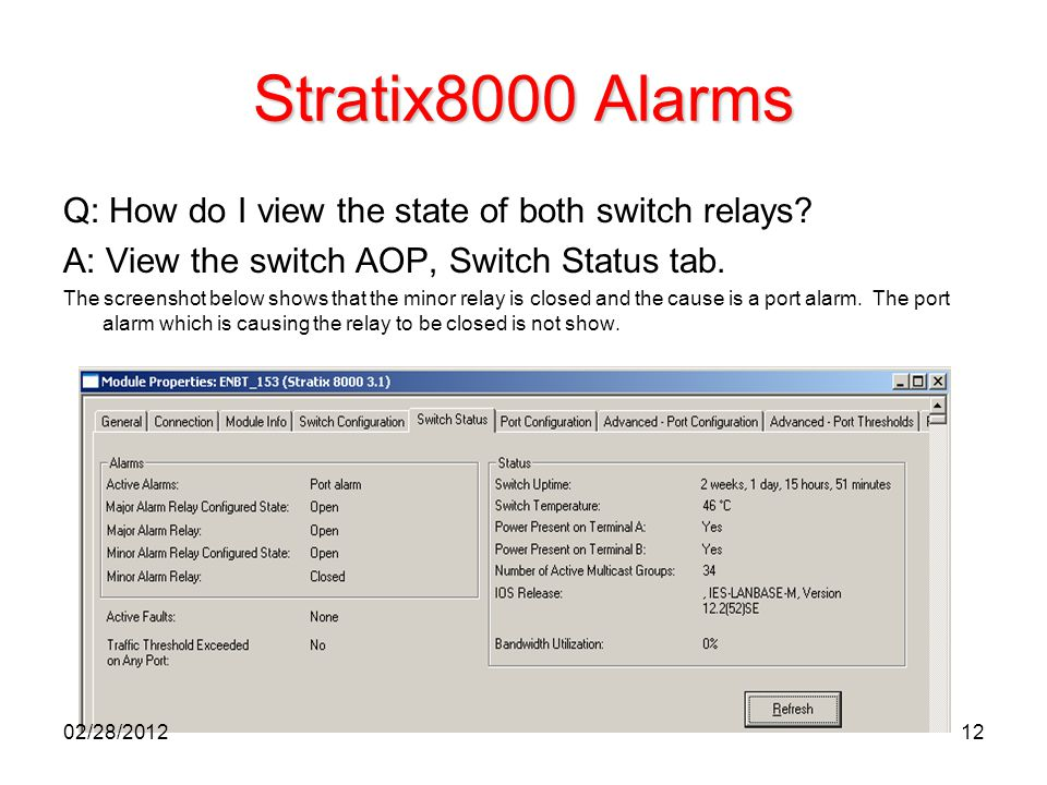 Stratix8000 Alarms Q: How do I view the state of both switch relays