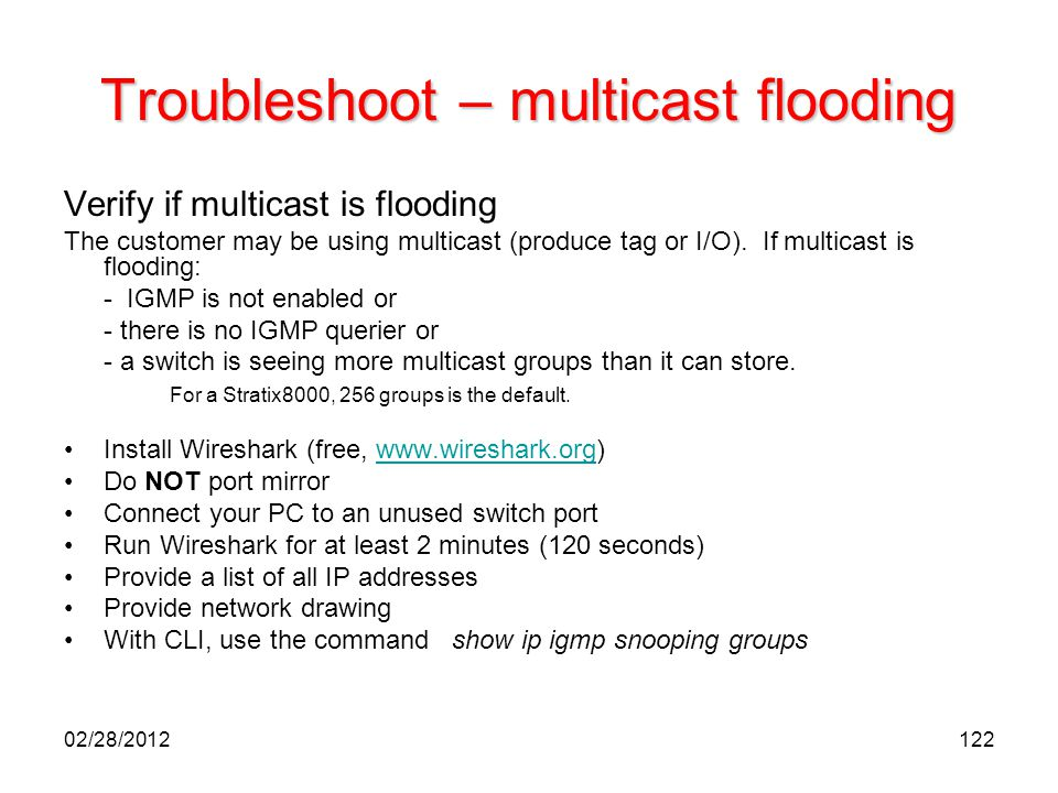 Troubleshoot – multicast flooding