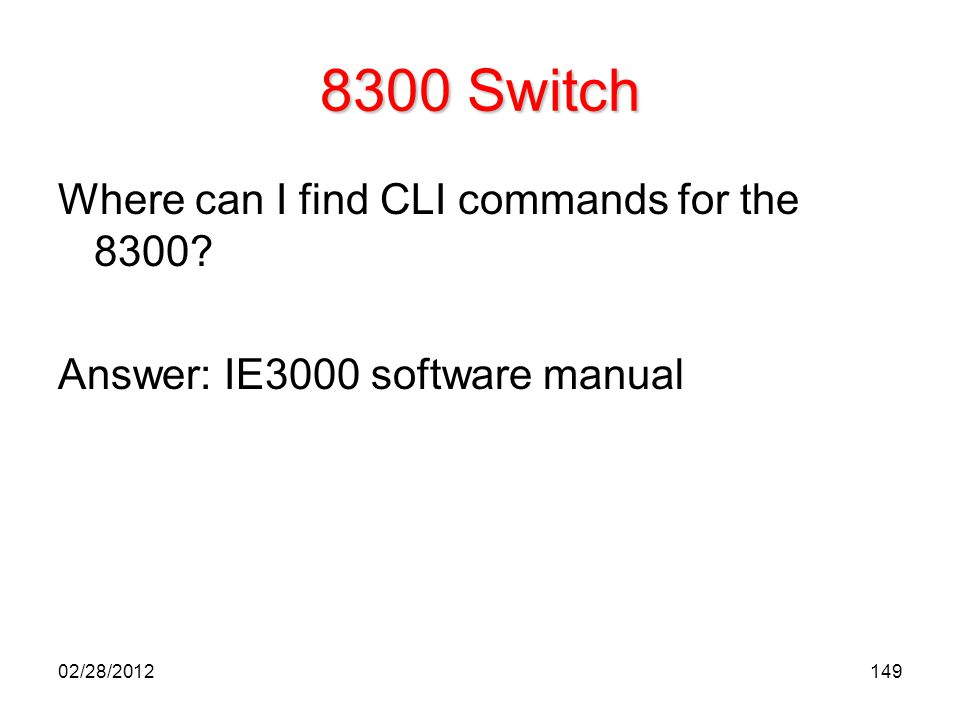 8300 Switch Where can I find CLI commands for the 8300