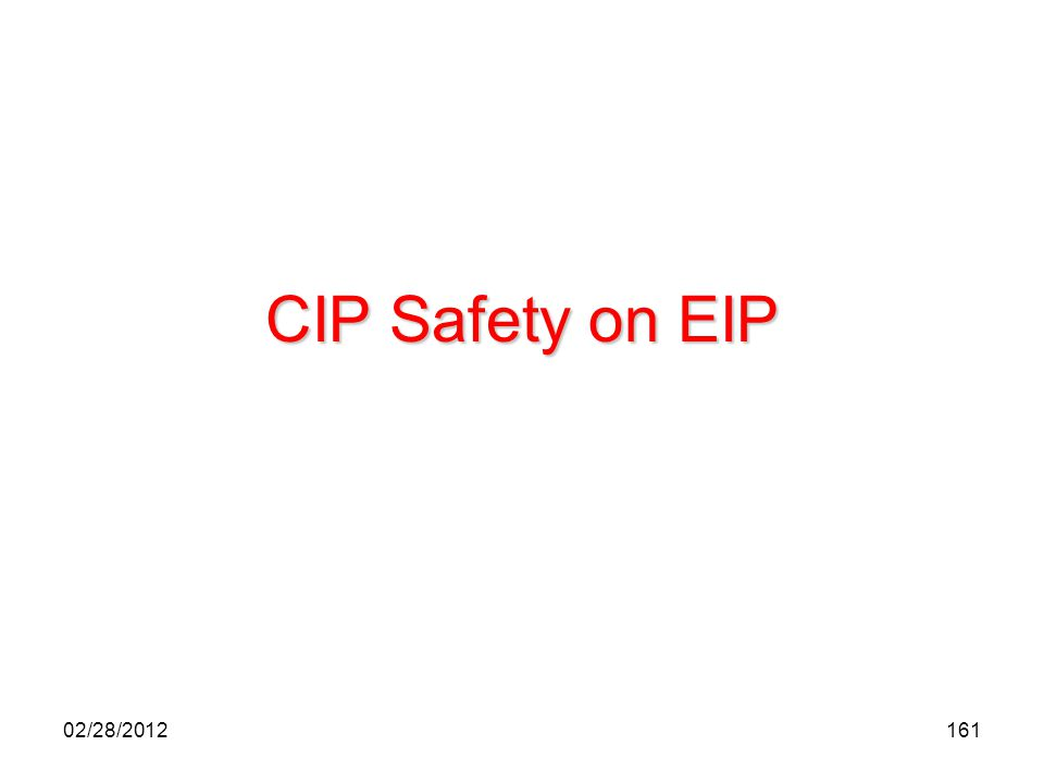 CIP Safety on EIP 02/28/2012