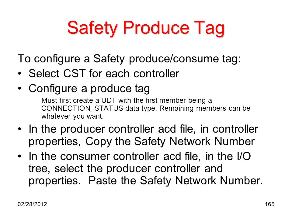 Safety Produce Tag To configure a Safety produce/consume tag: