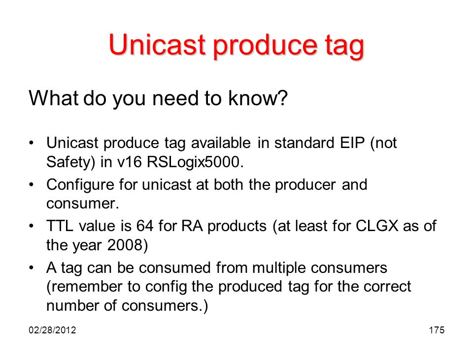 Unicast produce tag What do you need to know