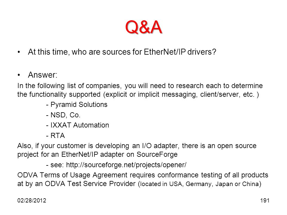 Q&A At this time, who are sources for EtherNet/IP drivers Answer: