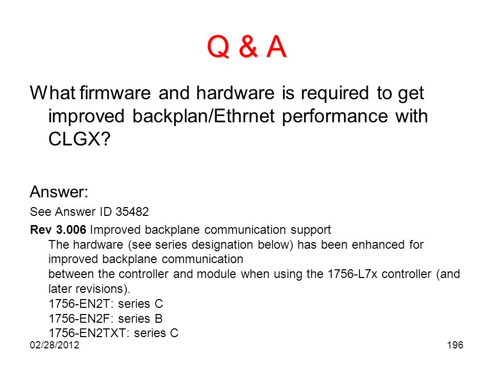 Q & A What firmware and hardware is required to get improved backplan/Ethrnet performance with CLGX