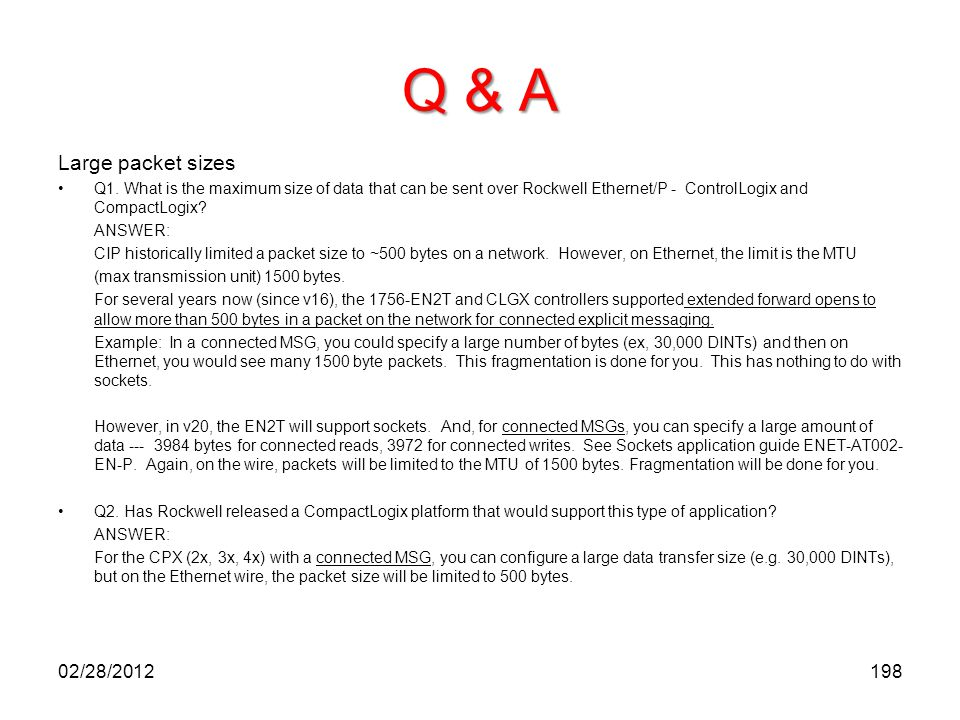 Q & A Large packet sizes 02/28/2012