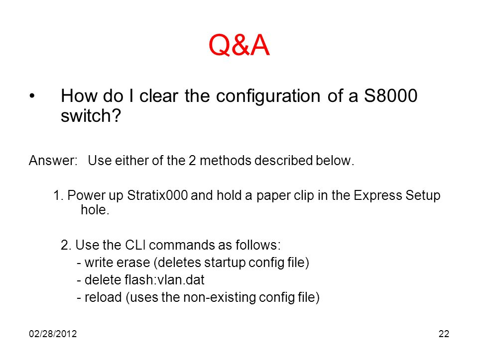 Q&A How do I clear the configuration of a S8000 switch