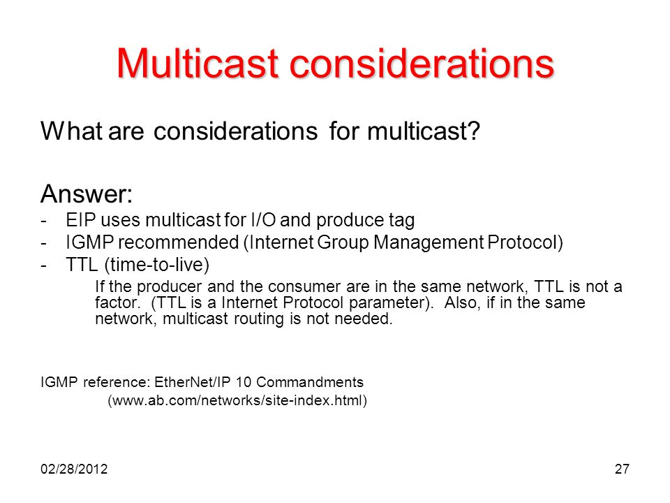 Multicast considerations