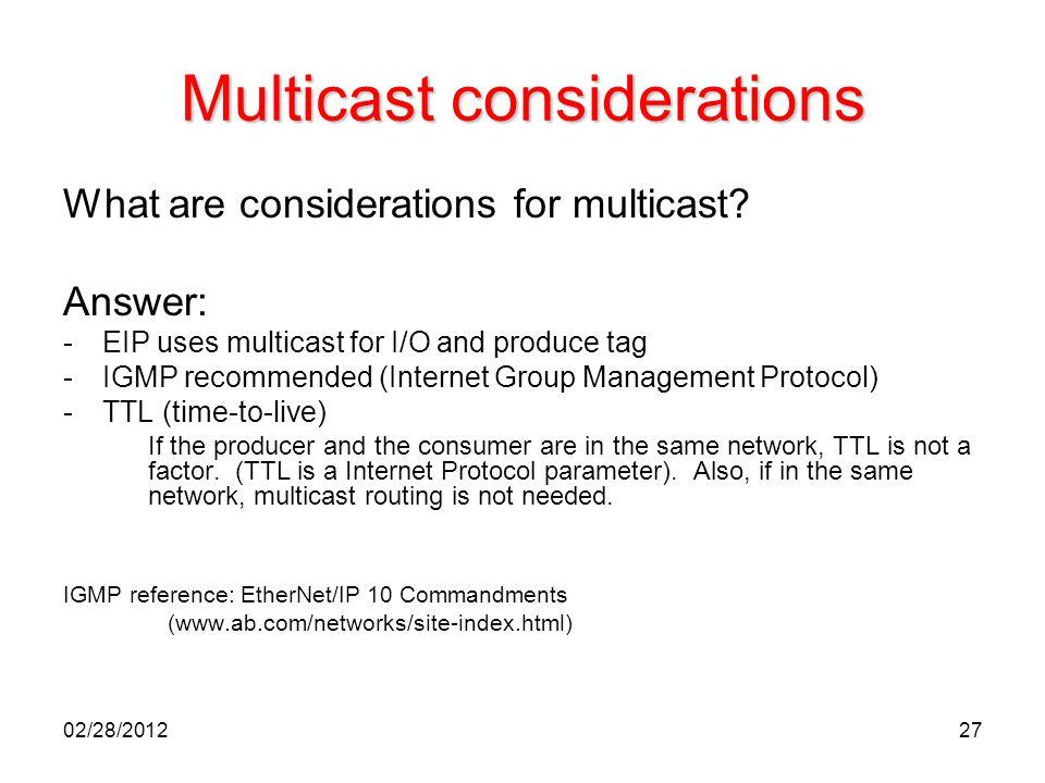 Multicast considerations