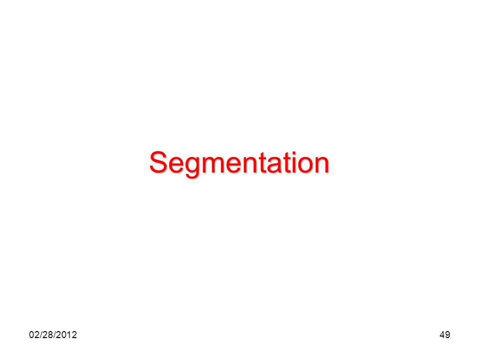 Segmentation 02/28/2012