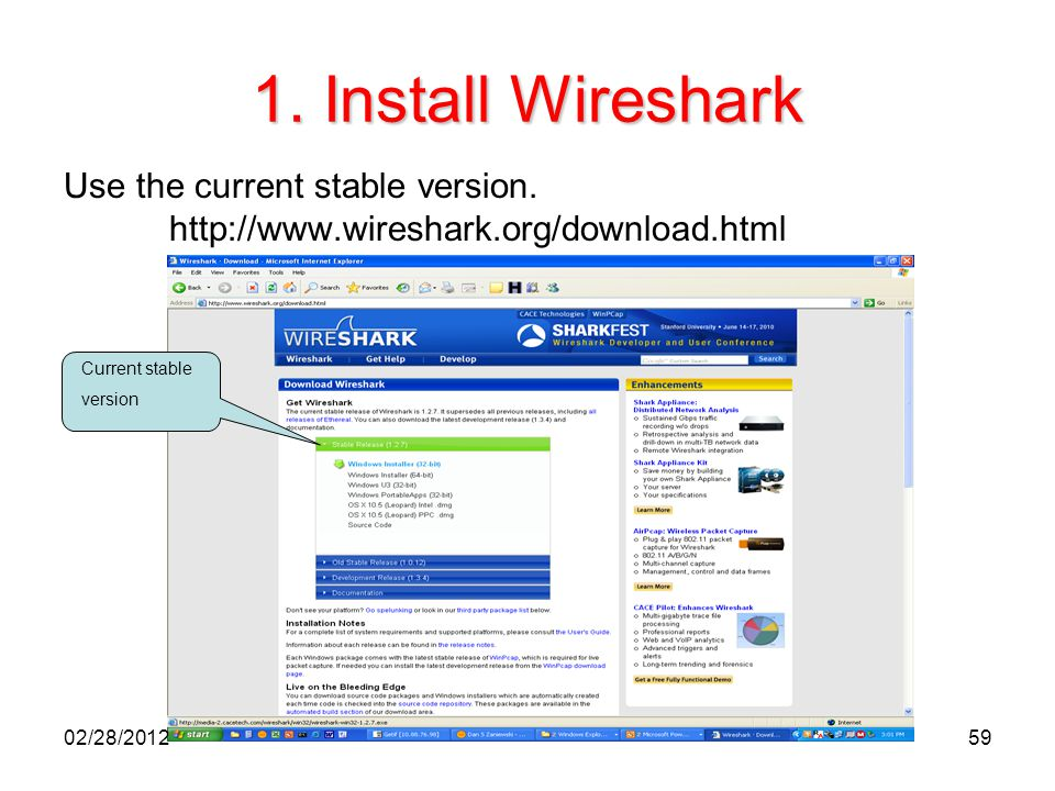 1. Install Wireshark Use the current stable version.