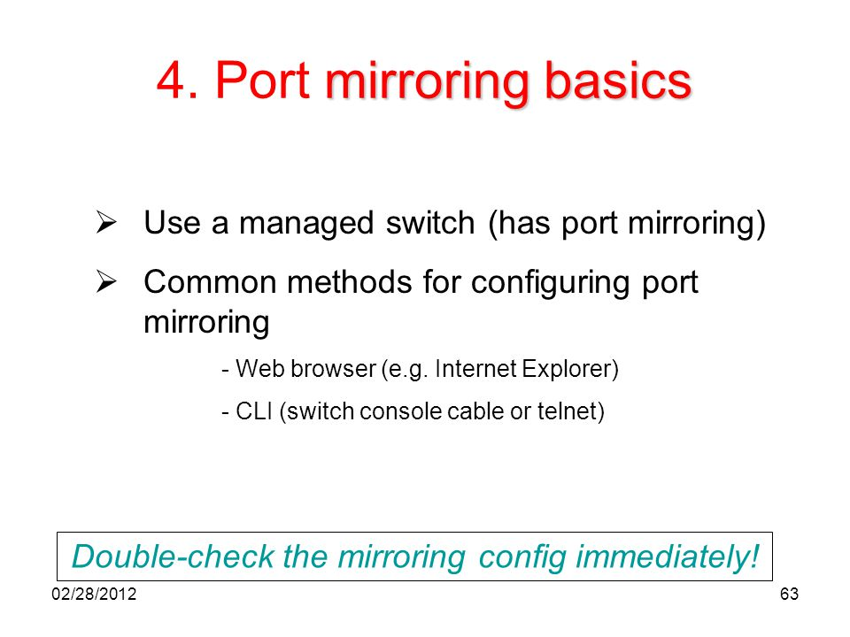 Double-check the mirroring config immediately!