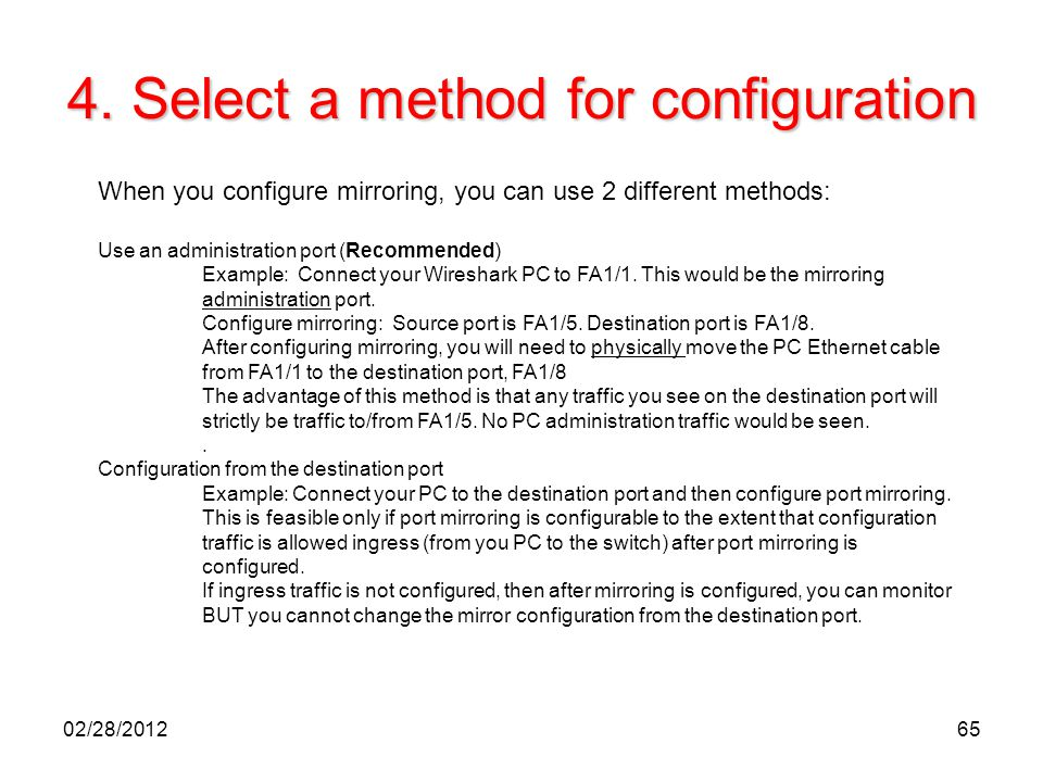 4. Select a method for configuration