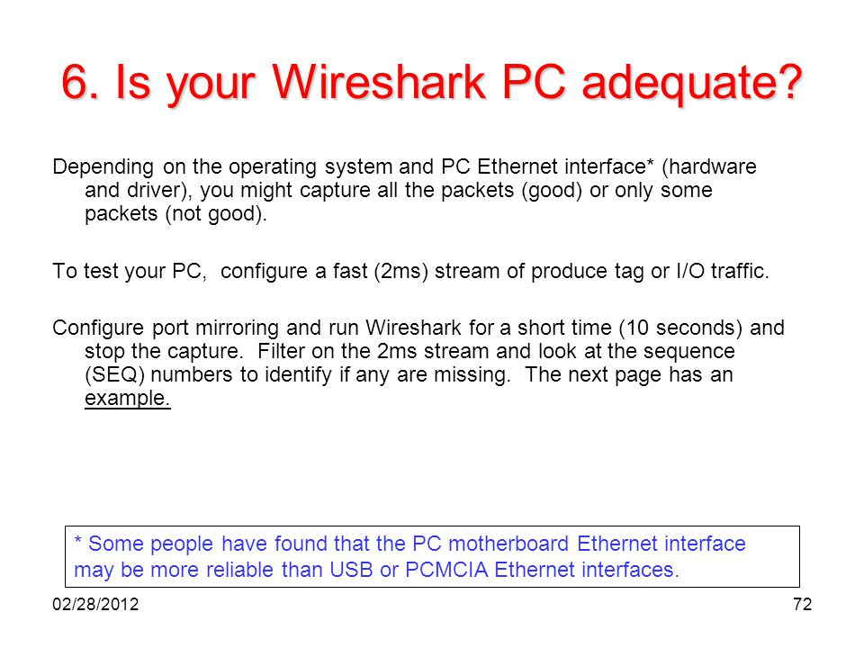 6. Is your Wireshark PC adequate