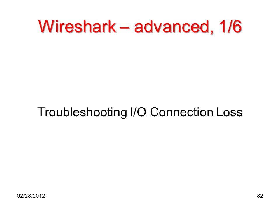 Troubleshooting I/O Connection Loss