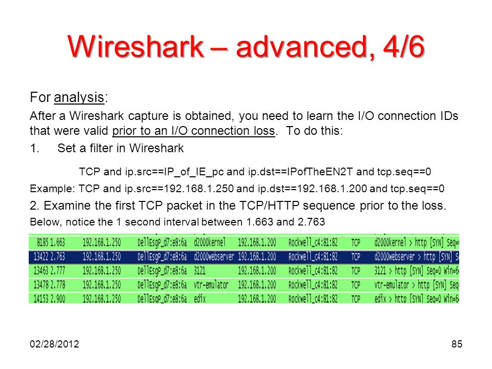 Wireshark – advanced, 4/6 For analysis: