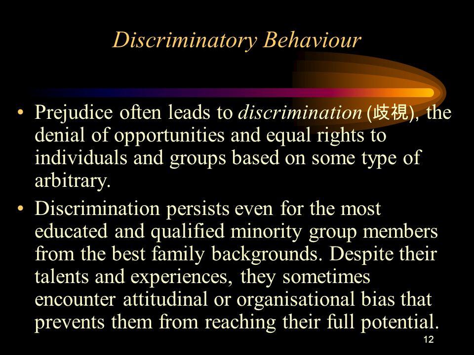 Discriminatory Behaviour