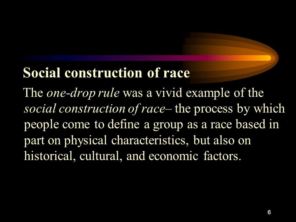 Social construction of race
