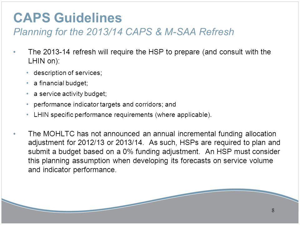 CAPS Guidelines Planning for the 2013/14 CAPS & M-SAA Refresh