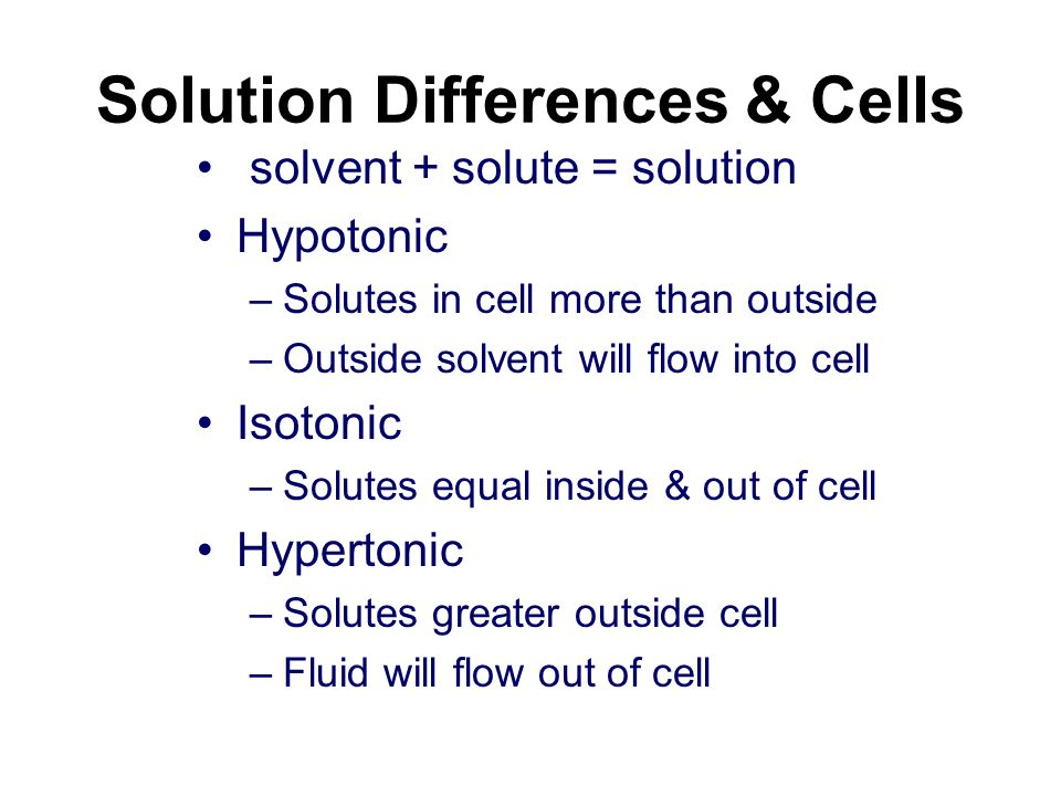 Solution Differences & Cells