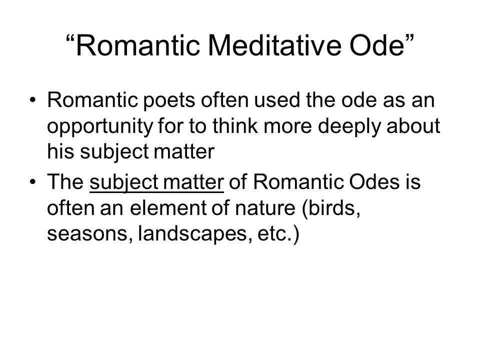 Romantic Meditative Ode