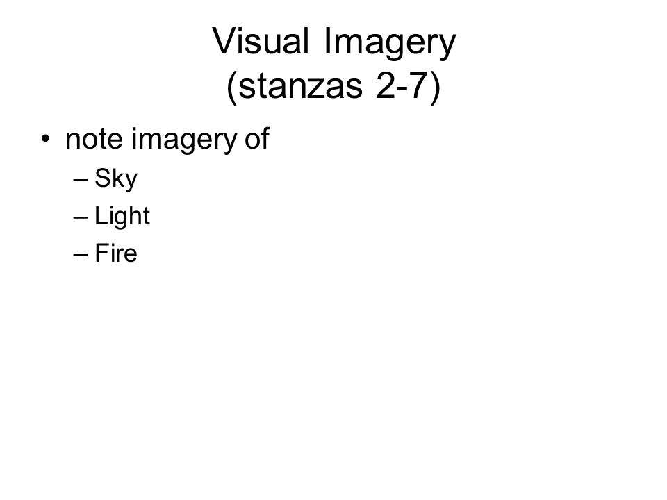 Visual Imagery (stanzas 2-7)