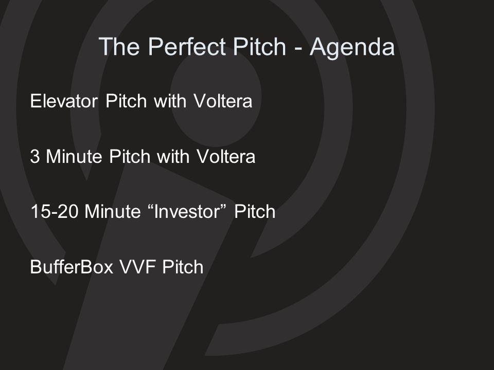 The Perfect Pitch - Agenda
