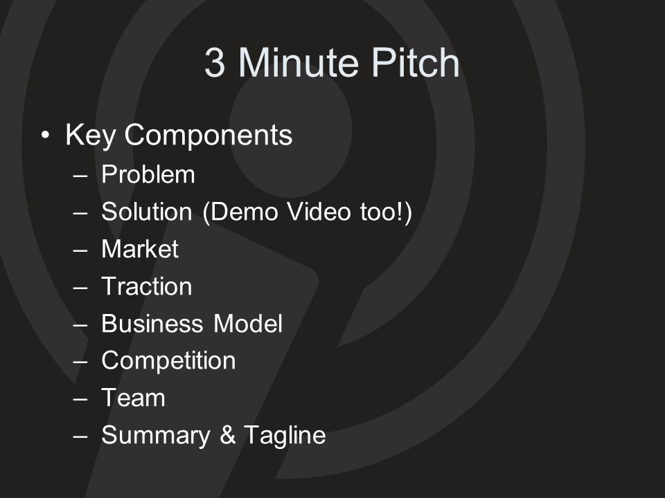 3 Minute Pitch Key Components Problem Solution (Demo Video too!)