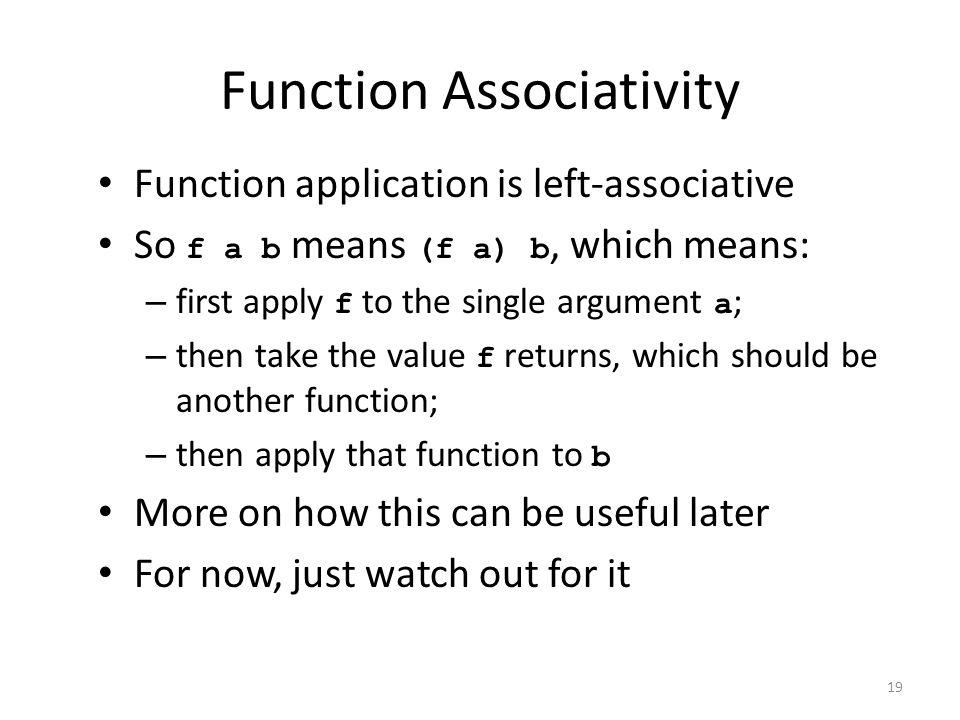 Function Associativity