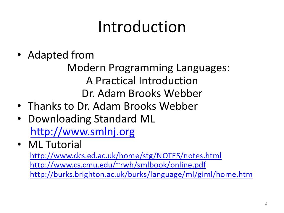Introduction Adapted from Modern Programming Languages: