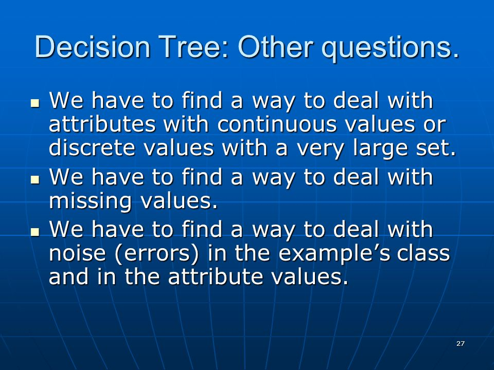 Decision Tree: Other questions.